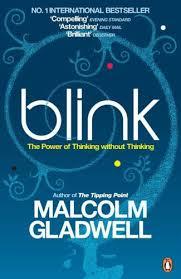 Malcolm Gladwell - Blink